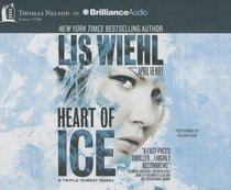Heart of Ice (Unabridged, 7 CDS) (#03 in Triple Threat Novel Audio Series)