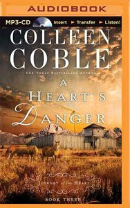 A Hearts Danger (Unabridged, MP3) (#03 in Journey Of The Heart Audio Series)