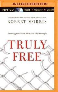 Truly Free (Unabridged, Mp3)