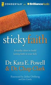 Sticky Faith (Unabridged, 6 Cds)
