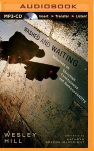 Washed and Waiting (Unabridged, Mp3)