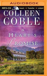 A Hearts Promise (Unabridged, MP3) (#05 in Journey Of The Heart Audio Series)