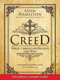Creed (Childrens Leader Guide)