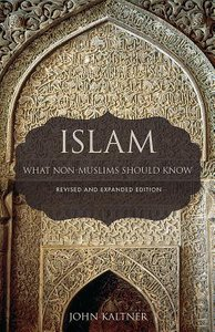 Islam: What Non-Muslims Should Know