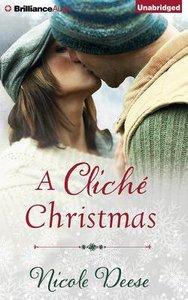 A Cliche Christmas (Unabridged, 5 Cds)