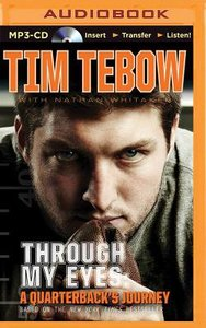 Through My Eyes - a Quarterbacks Journey (Unabridged, MP3) (Young Readers Edition Audio Series)