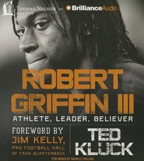 Robert Griffin III (Unabridged, 6 Cds)