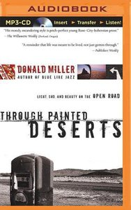 Through Painted Deserts (Unabridged, Mp3)
