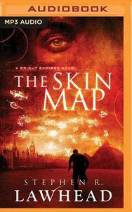 The Skin Map (Unabridged, MP3) (#01 in Bright Empires Audio Series)