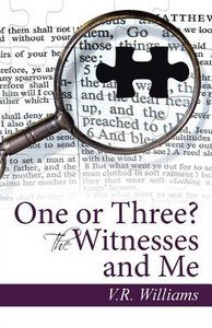 One Or Three? the Witnesses and Me