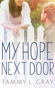 My Hope Next Door (Unabridged, 7 Cds)