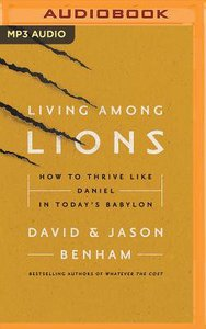 Living Among Lions (Unabridged, Mp3)