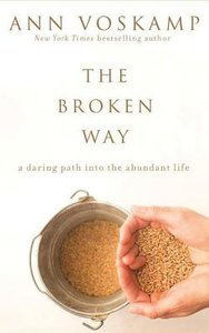 The Broken Way (Unabridged, 6 Cds)