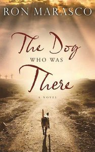 The Dog Who Was There (Unabridged, 9 Cds)