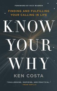 Know Your Why (Unabridged, 8 Cds)