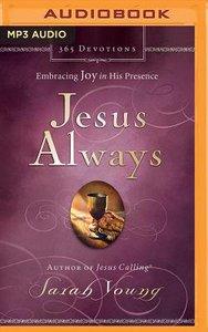 Jesus Always (Unabridged, Mp3)