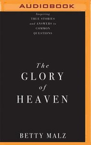 The Glory of Heaven (Unabridged, 4 Cds)