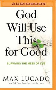 God Will Use This For Good (Unabridged, Mp3)