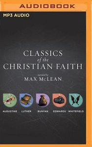 Complete Audio Collection (Unabridged, MP3) (Classics Of The Christian Faith Audio Series)