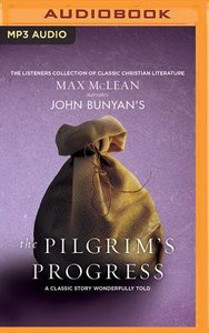 John Bunyans the Pilgrims Progress (Unabridged, Mp3)