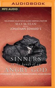 Jonathan Edwards Sinners in the Hand of An Angry God (Unabridged, Mp3)