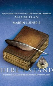 Martin Luthers Here I Stand (Unabridged, 1 Cd)