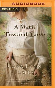A Path Toward Love (Unabridged, Mp3)
