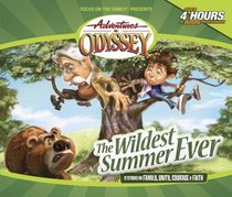 The Wildest Summer Ever (4 CDS) (Adventures In Odyssey Audio Series)