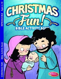 Christmas Fun! (Ages 6-10, Reproducible) (Warner Press Colouring & Activity Books Series)