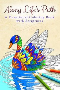 Along Lifes Path (Adult Coloring Books Series)