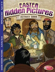 Easter Hidden Pictures Activity Book (Ages 8-10, Reproducible) (Warner Press Colouring & Activity Books Series)
