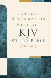 KJV Reformation Heritage Study Bible Large Print