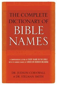 Complete Dictionary of Bible Names