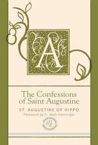 The Confessions of Saint Augustine (Paraclete Essentials Series)