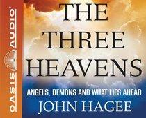 The Three Heavens (Unabridged, 4 Cds)