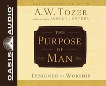 The Purpose of Man (Unabridged, 4 Cds)
