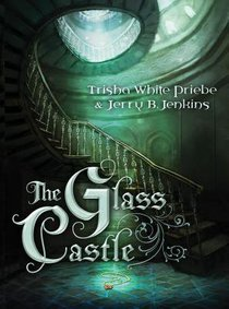 The Glass Castle (#01 in Thirteen Series)