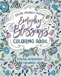 Everyday Blessings (Adult Coloring Books Series)