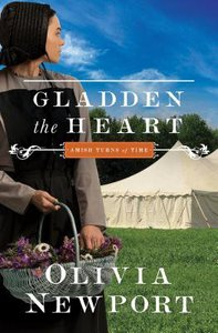 Gladden the Heart (#05 in Amish Turns Of Time Series)