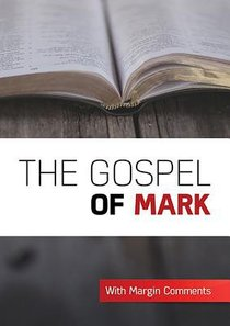 KJV Gospel of Mark (With Notes By Craig Munro)