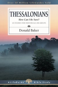 Thessalonians (Lifeguide Bible Study Series)