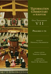 Psalms 1-72 (Reformation Commentary On Scripture Series)