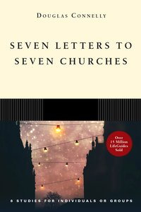 Seven Letters to Seven Churches (Lifeguide Bible Study Series)