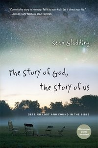 Story of God, the Story of Us, the