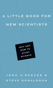 A Little Book For New Scientists (Little Books Series)