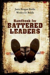 Handbook For Battered Leaders