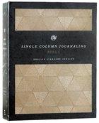 ESV Single Column Journaling Bible Timeless