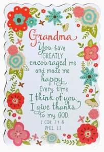 Plaque Flowers For You: Grandma, Gladness Floral Pattern (2 Cor 7:4 & Phil 1:3)
