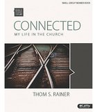 Connected - My Life In the Church (Group Member Book) (Bible Studies For Life Series)