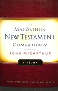 1-3 John (Macarthur New Testament Commentary Series)